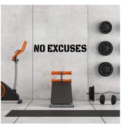 Spor Salonlarına Özel No Excuses Duvar Yazısı Cam Vitrin Sticker Yapıştırma
