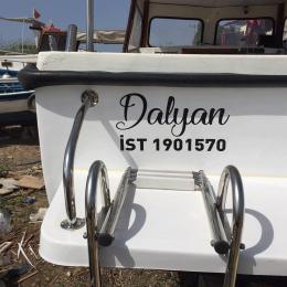 Tekneye Özel  Dalyan Yazısı ve Tekne Plakası Sticker Yapıştırma 100x46cm