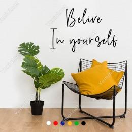 Belive In Yourself Duvar El Yazısı Sticker 60x39cm