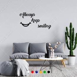 El Yazısı Always Keep Similing Duvar Yazısı Sticker 60x31cm