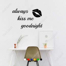 El Yazısı Always Kiss Me Goodnight Duvar Yazısı Sticker 60x40cm