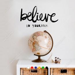 El Yazısı ile Yazılmış Believe İn Yourself Yazısı Sticker 60x33 cm