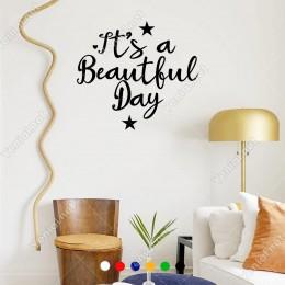 El Yazısı İle Yazılmış It's A Beautıful Day Yazısı Sticker 60x53cm