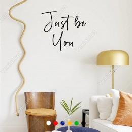 El Yazısı ile Yazılmış Just Be You Duvar Yazısı Sticker 60x53cm