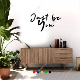 El Yazısı ile Yazılmış Just Be You Yazısı Sticker 60x35cm