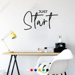 El Yazısı ile Yazılmış Just Start Yazısı Sticker 60x33cm