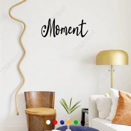 El Yazısı ile Yazılmış Moment Duvar Yazısı Sticker 60x16 cm