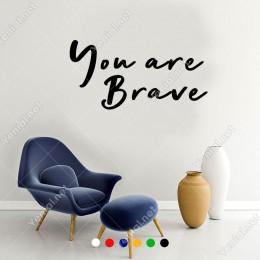 El Yazısı ile Yazılmış You Are Brave Yazısı Sticker 60x30cm