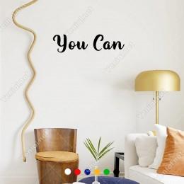 El Yazısı ile Yazılmış You Can Duvar Yazısı Sticker 60x15cm