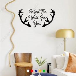 El Yazısı Keep The Wild İn You Duvar Yazısı Sticker 60x30cm