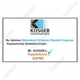Kosgeb Geleneksel Girişimci Destek Programı Tabelası
