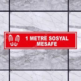 1 Metre Sosyal Mesafe Afiş Sticker Yapıştırma 12x50cm