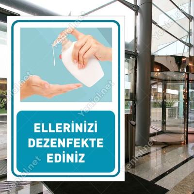 Ellerinizi Dezenfekte Ediniz Görselli Afiş Sticker Folyo Yapıştırma