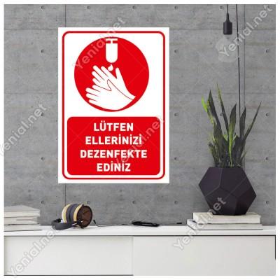 Lütfen Ellerinizi Dezenfekte Ediniz Simgeli Kırmızı Renk Sticker Etiket Afiş Yapıştırma