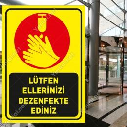 Lütfen Ellerinizi Dezenfekte Ediniz Simgeli Sarı Renk Sticker Etiket Afiş Yapıştırma