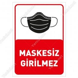 Maskesiz Girilmez Yazısı Pankartı Tabelası Stickerı