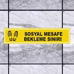 Sosyal Mesafe Bekleme Sınırı Sarı Renk Afiş Sticker Yapıştırma 12x50cm
