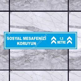 Sosyal Mesafenizi Koruyun Yazı Mavi Renk Yere Yapıştırılacak Sticker Afiş 12x50cm