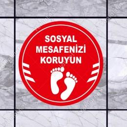 Sosyal Mesafenizi Koruyun Yazılı Yere Yapıştırılacak Sticker