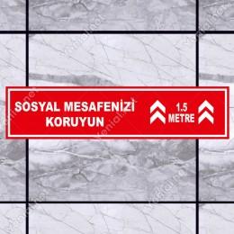 Sosyal Mesafenizi Koruyun Yazılı Yere Yapıştırılacak Sticker Afiş 12x50cm