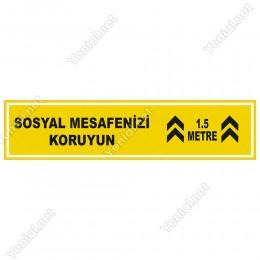Sosyal Mesafenizi Koruyun Yazısı Sarı Renk Yere Yapıştırılacak Sticker Afiş 12x50cm