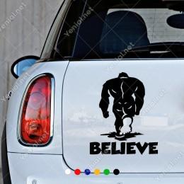 Believe İnanmak Sırt Çevirmemek Yapıştırma Sticker