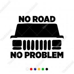 Jeep No Road No Proplem Yazısı Sticker Yapıştırma