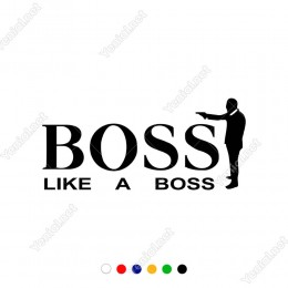 Like A Boss Patron Gibi Sticker Yapıştırma