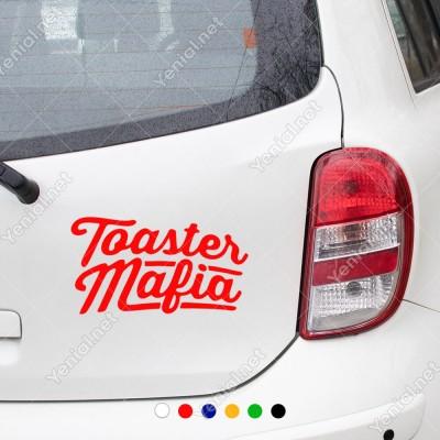 Toaster Mafia Yazısı Sticker Yapıştırma Yapıştırma