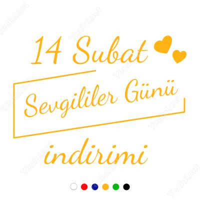 14 Şubat Sevgililer Günü İndirimi Yazısı 110x110cm Sticker