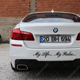 Benim Hayatım, Benim Kurallarım. My Life My Rules Araba Sticker