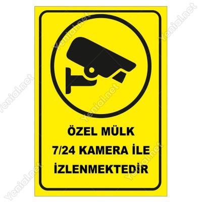 Özel Mülk 7-24 Kamera İle İzlenmektedir Levhası