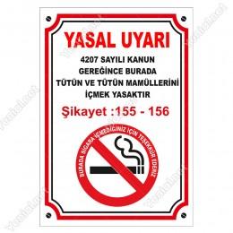 Yasal Uyarı Burada Tütün Ve Tütün Mamüllerini İçmek Yasaktır Levhası