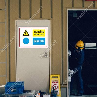 Tehlike Yüksek Voltaj Uzak Dur Levhası