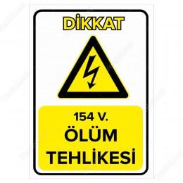 154 V. Ölüm Tehlikesi Levhası