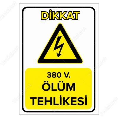 380 V. Ölüm Tehlikesi Levhası