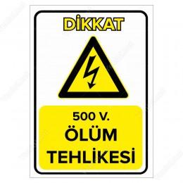 500 V. Ölüm Tehlikesi Levhası