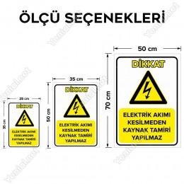 Elektrik Akımı Kesilmeden Kaynak Tamiri Yapılmaz Levhası