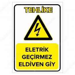 Elektrik Geçirmez Eldiven Giy Levhası