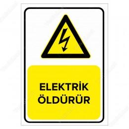 Elektrik Öldürür Levhası