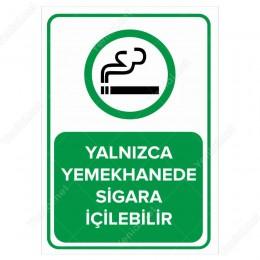 Yalnız Yemekhanede Sigara İçilebilir Levhası