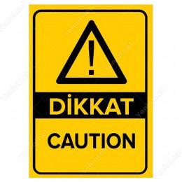 Dikkat Caution Levhası