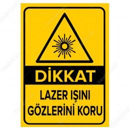 Dikkat Lazer Işını Gözlerini Koru Levhası