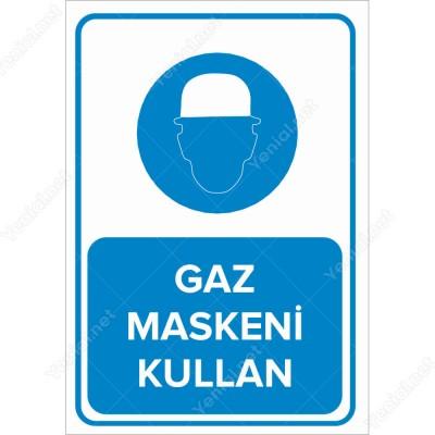 Gaz Maskesi Kullan Levhası