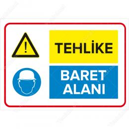 Tehlike - Baret Alanı Levhası