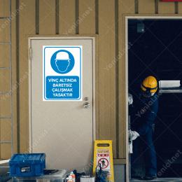 Forkliftte Çalışırken Koruyucu Baretini Tak Levhası