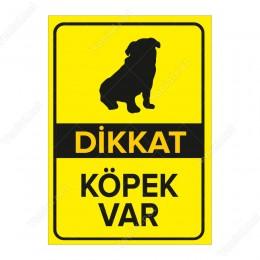 Dikkat Köpek Var Sarı Renk Levhası