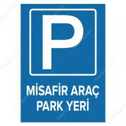 Misafir Park Yeri Levhası
