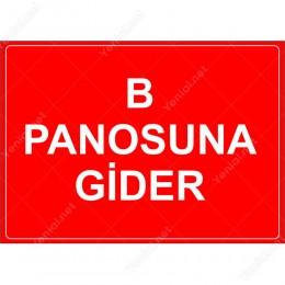 B Panusuna Gider Levhası